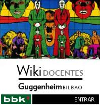 Wiki de Docentes del Museo Guggenheim Bilbao