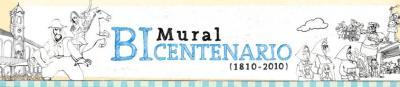 Argentina : Mural Bicentenario ( 1810 - 2010)