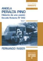 Ángela Peralta Pino: historia de una pasión