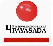 CONVOCATORIA : 4º FESTIVAL NACIONAL DE LA PAYASADA