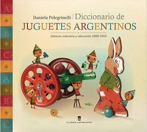 Diccionario de Juguetes Argentinos